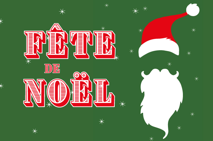 Fête de Noël, Friday, December 14 –